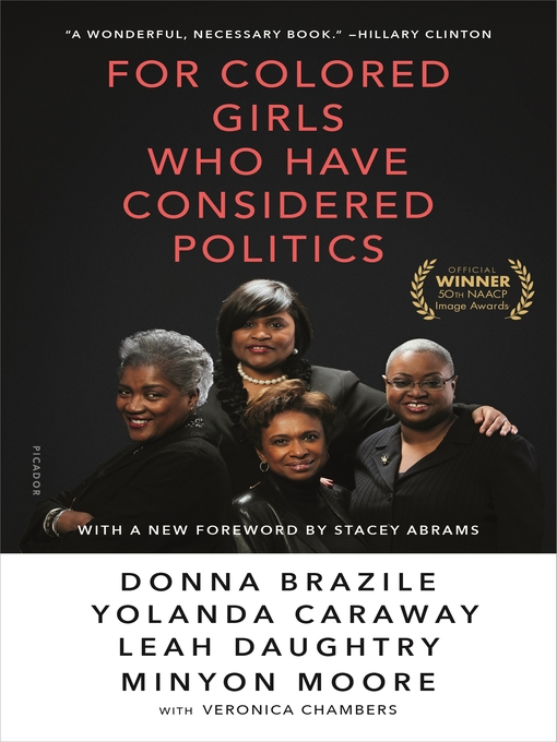 Title details for For Colored Girls Who Have Considered Politics by Donna Brazile - Wait list