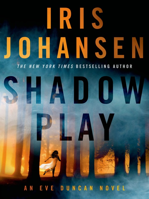 Title details for Shadow Play by Iris Johansen - Wait list