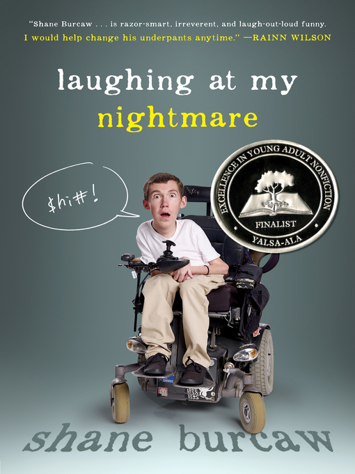 Title details for Laughing at My Nightmare by Shane Burcaw - Wait list