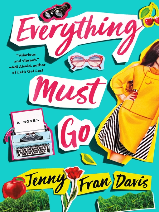 Title details for Everything Must Go by Jenny Fran Davis - Wait list