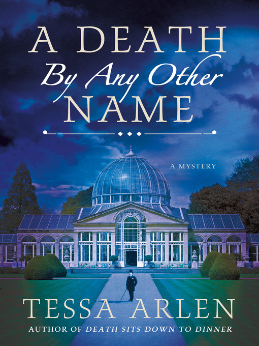 Title details for A Death by Any Other Name by Tessa Arlen - Wait list