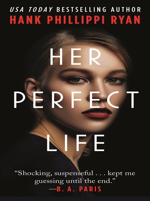 Title details for Her Perfect Life by Hank Phillippi Ryan - Wait list