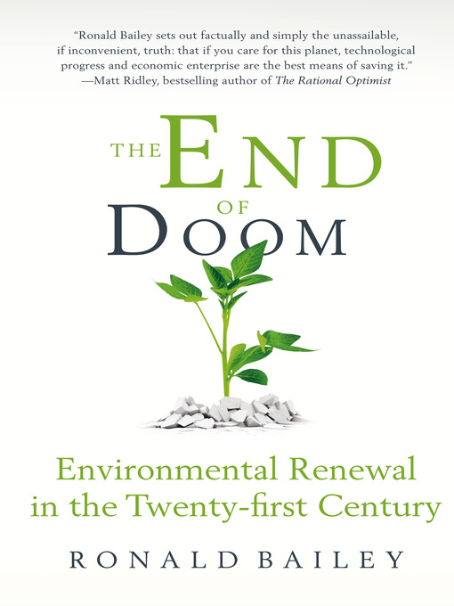 Title details for The End of Doom by Ronald Bailey - Wait list