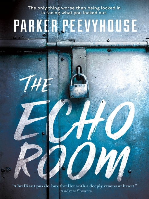 Title details for The Echo Room by Parker Peevyhouse - Wait list