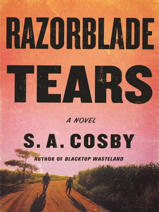 Title details for Razorblade Tears by S. A. Cosby - Wait list