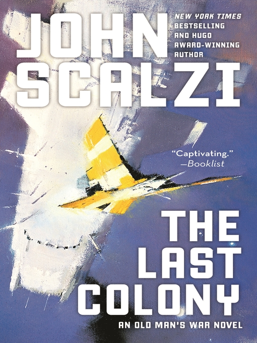 Title details for The Last Colony by John Scalzi - Wait list