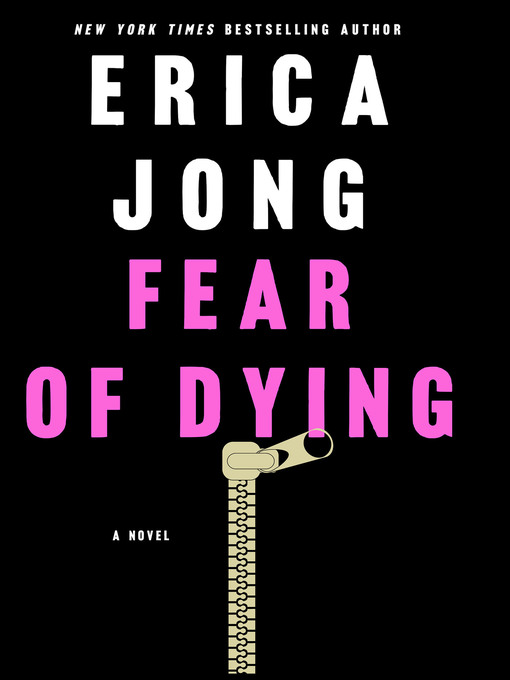 Title details for Fear of Dying by Erica Jong - Available
