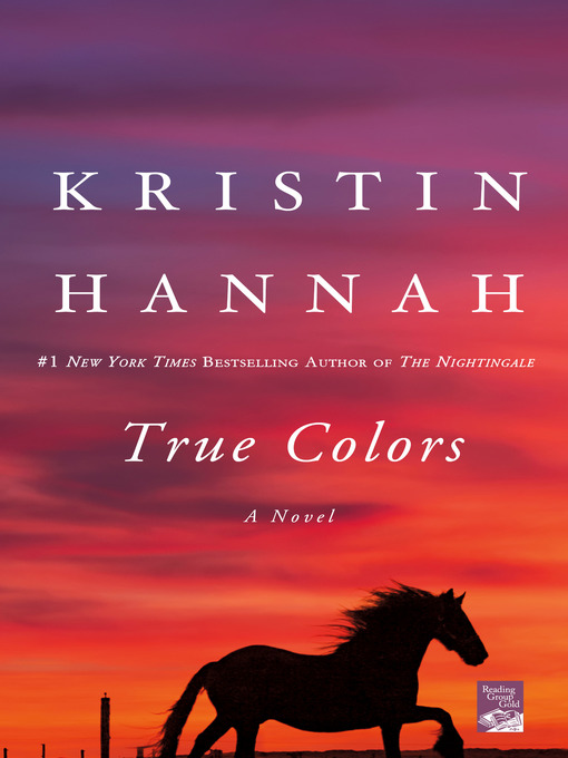 Title details for True Colors by Kristin Hannah - Wait list