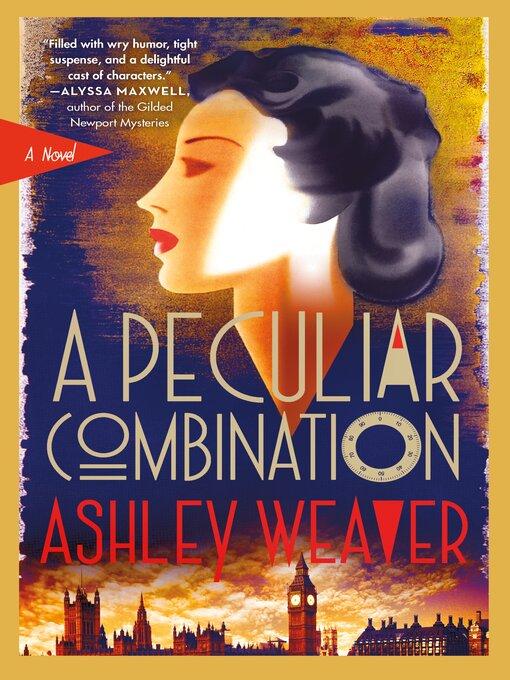 Title details for A Peculiar Combination by Ashley Weaver - Wait list