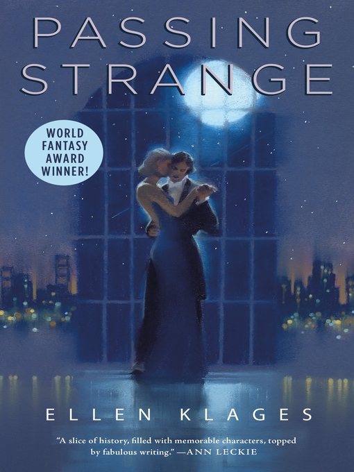 Title details for Passing Strange by Ellen Klages - Available