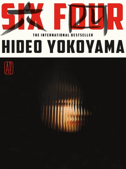 Title details for Six Four by Hideo Yokoyama - Wait list