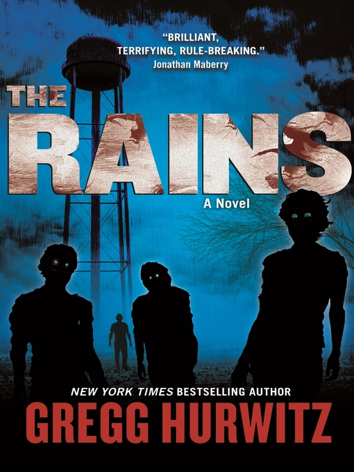 Title details for The Rains by Gregg Hurwitz - Wait list
