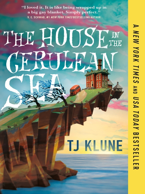 Title details for The House in the Cerulean Sea by TJ Klune - Wait list