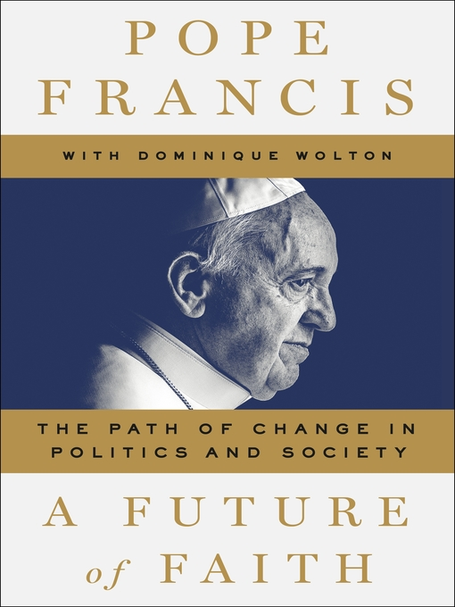 Title details for A Future of Faith by Pope Francis - Wait list