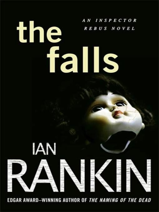 Title details for The Falls by Ian Rankin - Wait list