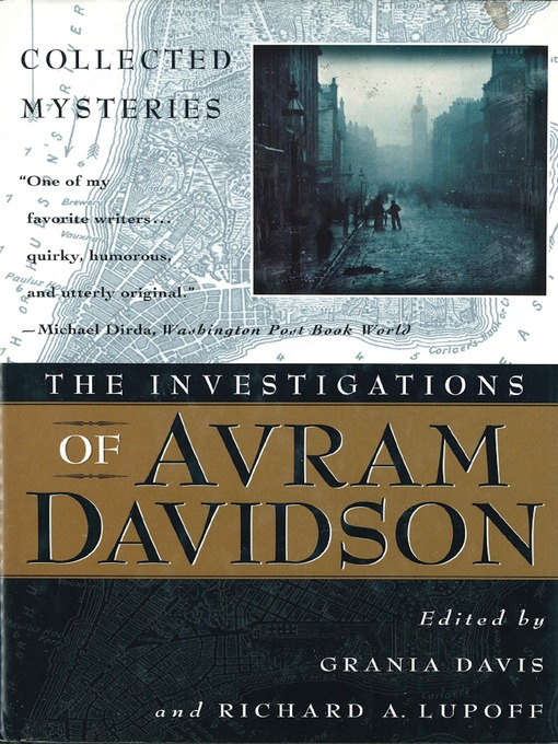 Title details for The Investigations of Avram Davidson by Avram Davidson - Available