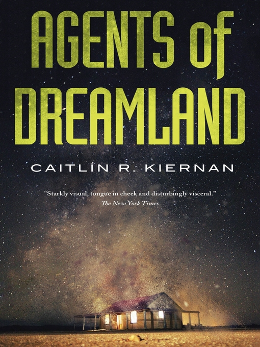 Title details for Agents of Dreamland by Caitlin R. Kiernan - Available