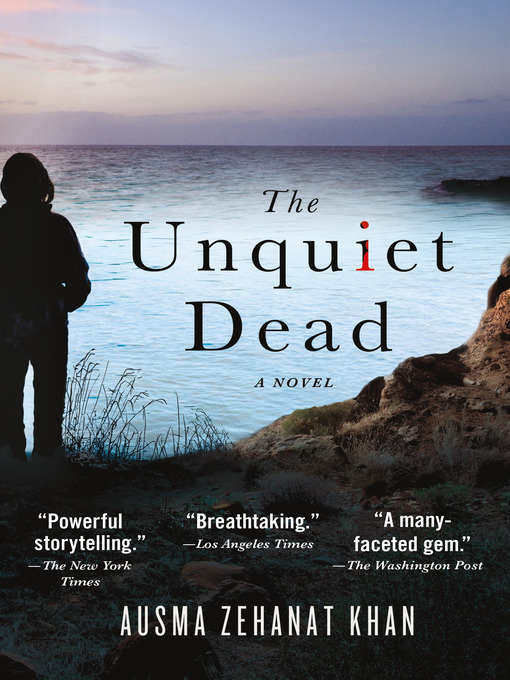 Title details for The Unquiet Dead--A Novel by Ausma Zehanat Khan - Wait list