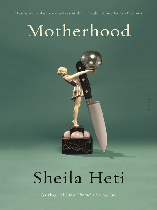 Title details for Motherhood by Sheila Heti - Wait list