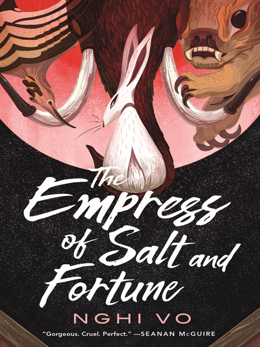 Title details for The Empress of Salt and Fortune by Nghi Vo - Wait list