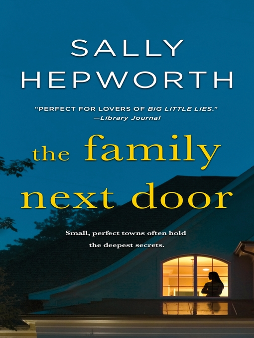 Title details for The Family Next Door by Sally Hepworth - Available