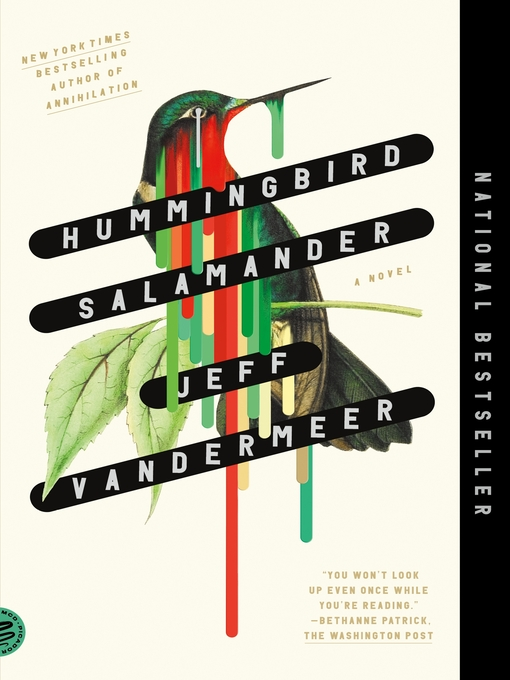 Title details for Hummingbird Salamander by Jeff VanderMeer - Available