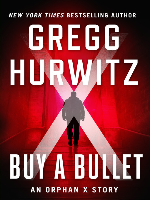 Title details for Buy a Bullet by Gregg Hurwitz - Wait list