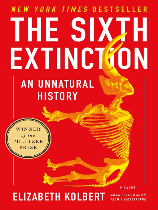 Title details for The Sixth Extinction by Elizabeth Kolbert - Wait list