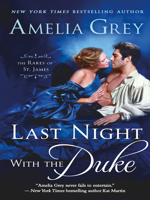 Title details for Last Night with the Duke by Amelia Grey - Available