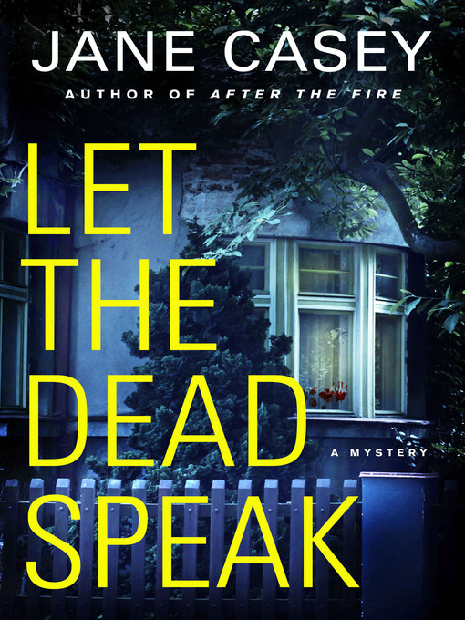 Title details for Let the Dead Speak by Jane Casey - Wait list