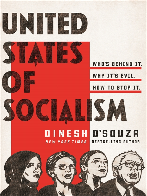 Title details for United States of Socialism by Dinesh D'Souza - Available