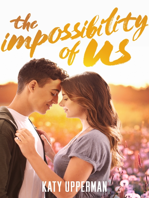 Title details for The Impossibility of Us by Katy Upperman - Wait list
