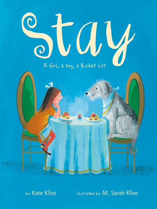 Title details for Stay by Kate Klise - Available