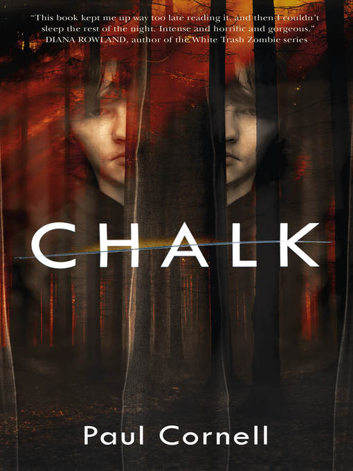 Title details for Chalk by Paul Cornell - Available