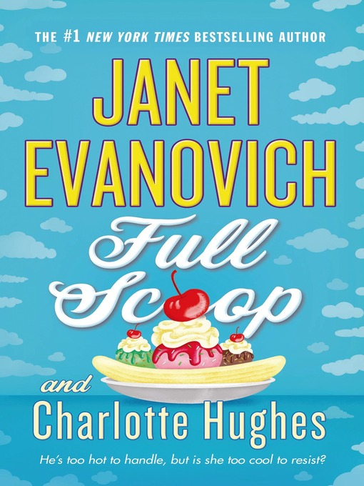 Title details for Full Scoop by Janet Evanovich - Wait list