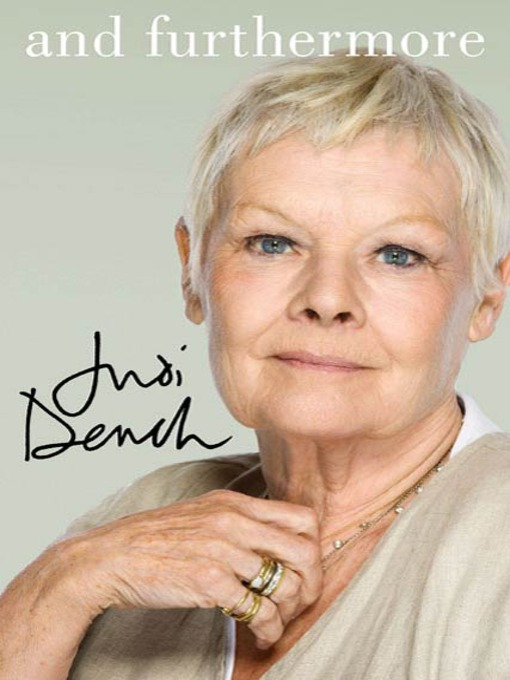 Title details for And Furthermore by Judi Dench - Wait list