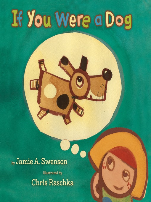 Title details for If You Were a Dog by Jamie A. Swenson - Wait list