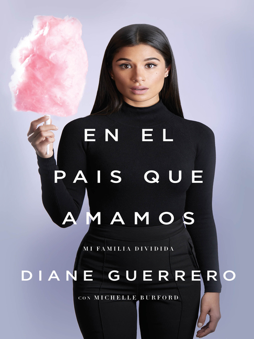 Title details for En el país que amamos by Diane Guerrero - Wait list