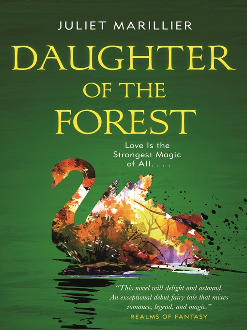Title details for Daughter of the Forest by Juliet Marillier - Wait list
