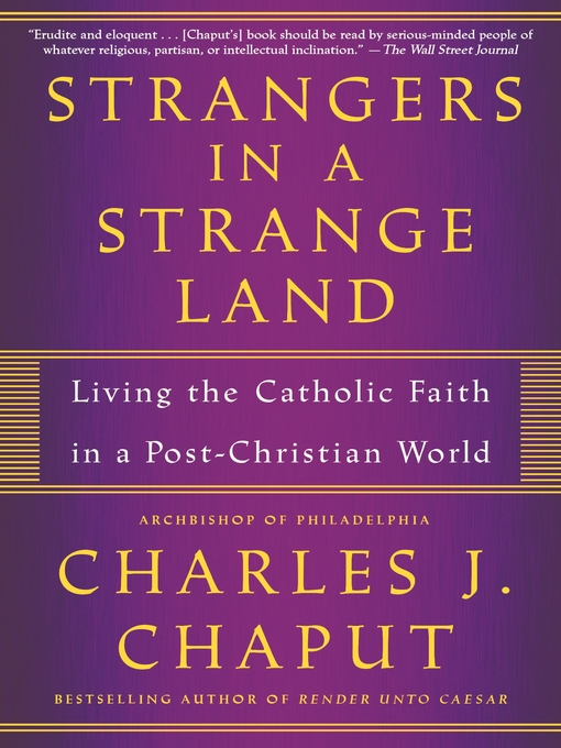 Title details for Strangers in a Strange Land by Charles J. Chaput - Available