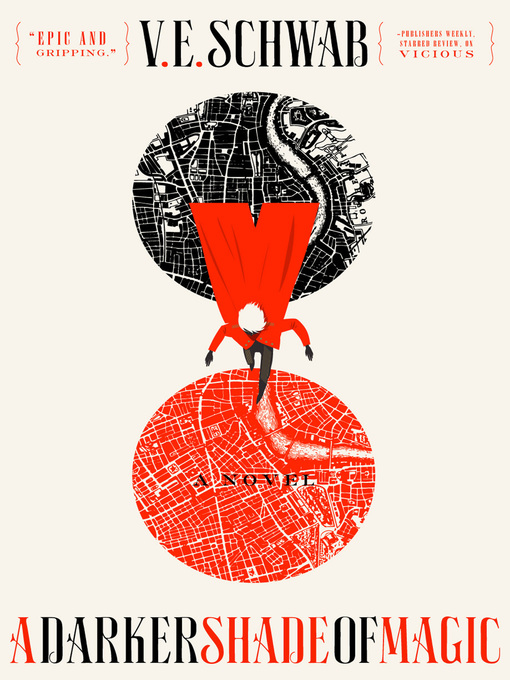 Title details for A Darker Shade of Magic by V. E. Schwab - Wait list
