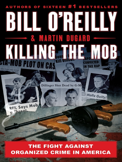 Title details for Killing the Mob by Bill O'Reilly - Wait list