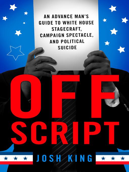 Title details for Off Script by Josh King - Wait list