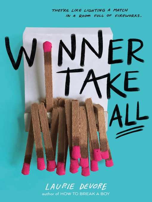 Title details for Winner Take All by Laurie Devore - Wait list