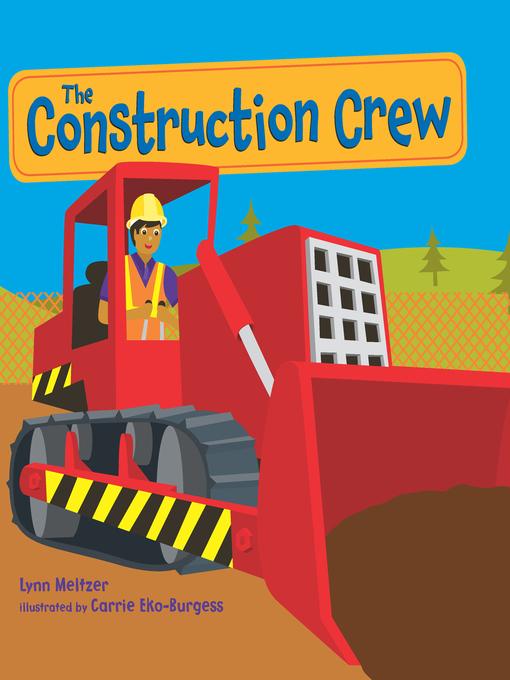 Title details for The Construction Crew by Lynn Meltzer - Wait list