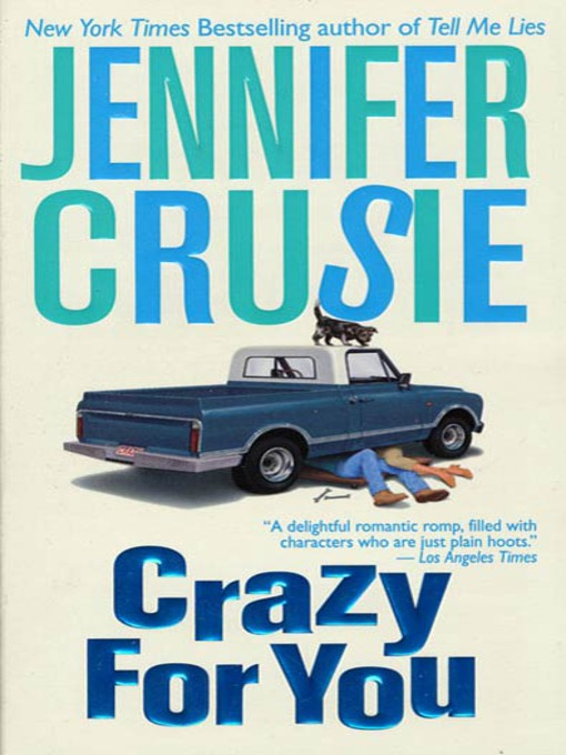 Title details for Crazy for You by Jennifer Crusie - Wait list
