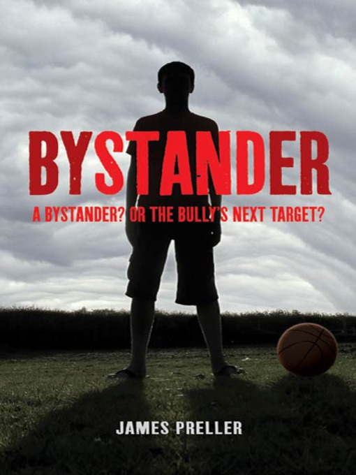 Title details for Bystander by James Preller - Available