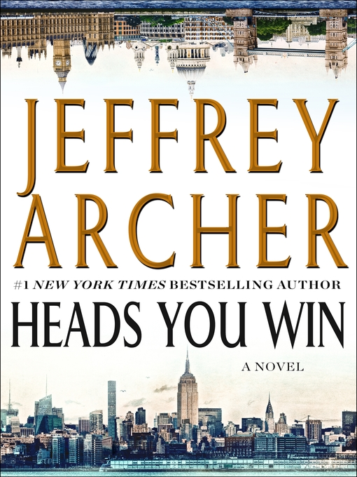 Title details for Heads You Win by Jeffrey Archer - Available