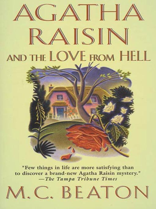 Title details for Agatha Raisin and the Love from Hell by M. C. Beaton - Available