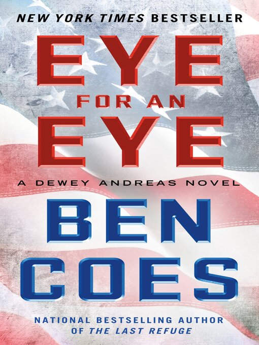 Title details for Eye for an Eye by Ben Coes - Wait list